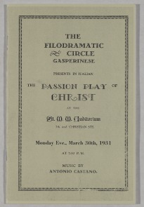 Playbill for the &quot;The Passion Play of Christ&quot;  presented by the Filodramatic Circle Gasperinese, 1931. Image provided by Historical Society of Pennsylvania